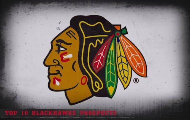 2016-17 Top 10 Chicago Blackhawks Prospects